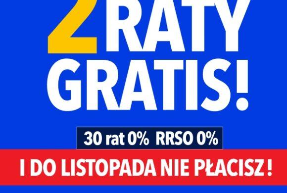 Dwie raty gratis w RTV EURO AGD