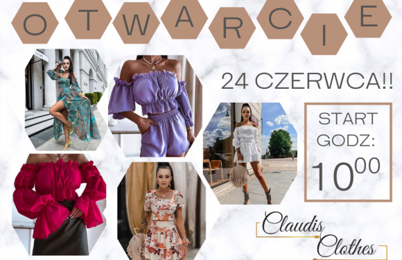 CLAUDIS CLOTHES – WIELKIE OTWARCIE!!